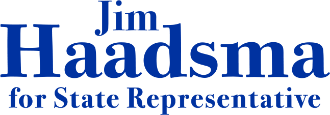 Jim Haadsma for State Rep